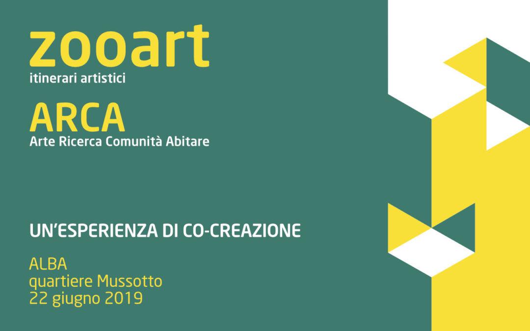 ZOOART ARCA: un'esperienza di co-creazione ad Alba  22 giugno 2019, quartiere Mussotto