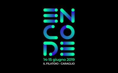 ENCODE al Filatoio di Caraglio  14-15 giugno 2019