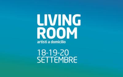 LIVING ROOM – artisti a domicilio: 18-19-20 settembre!